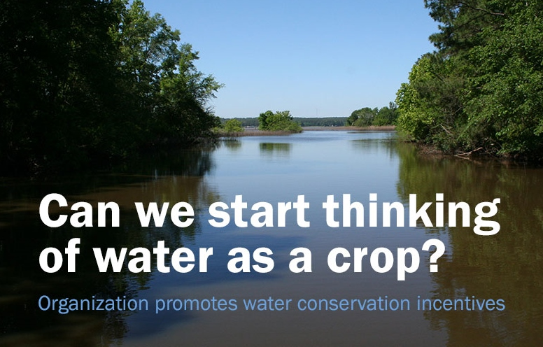 Can we start thinking of water as a crop?