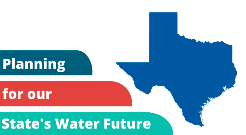 Planning For Our State's Water Future – Texas Living Waters Project