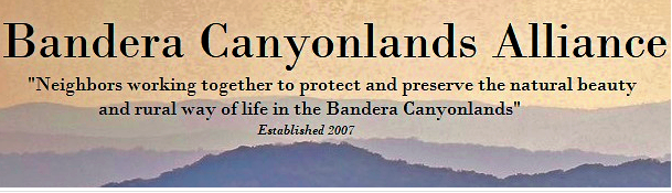 Bandera Canyonlands Alliance Launches Public Awareness Campaign