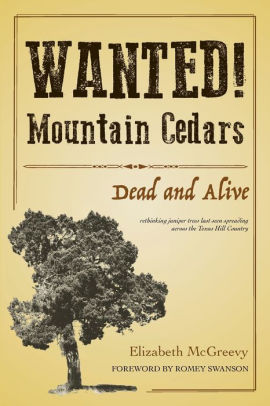 New Book: Wanted! Mountain Cedars, Dead And Alive
