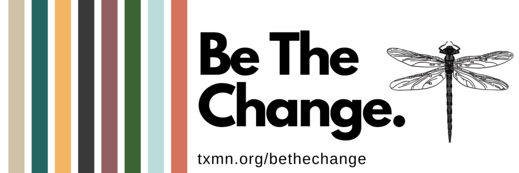 Be the Change Webinar Series - Texas Master Naturalists