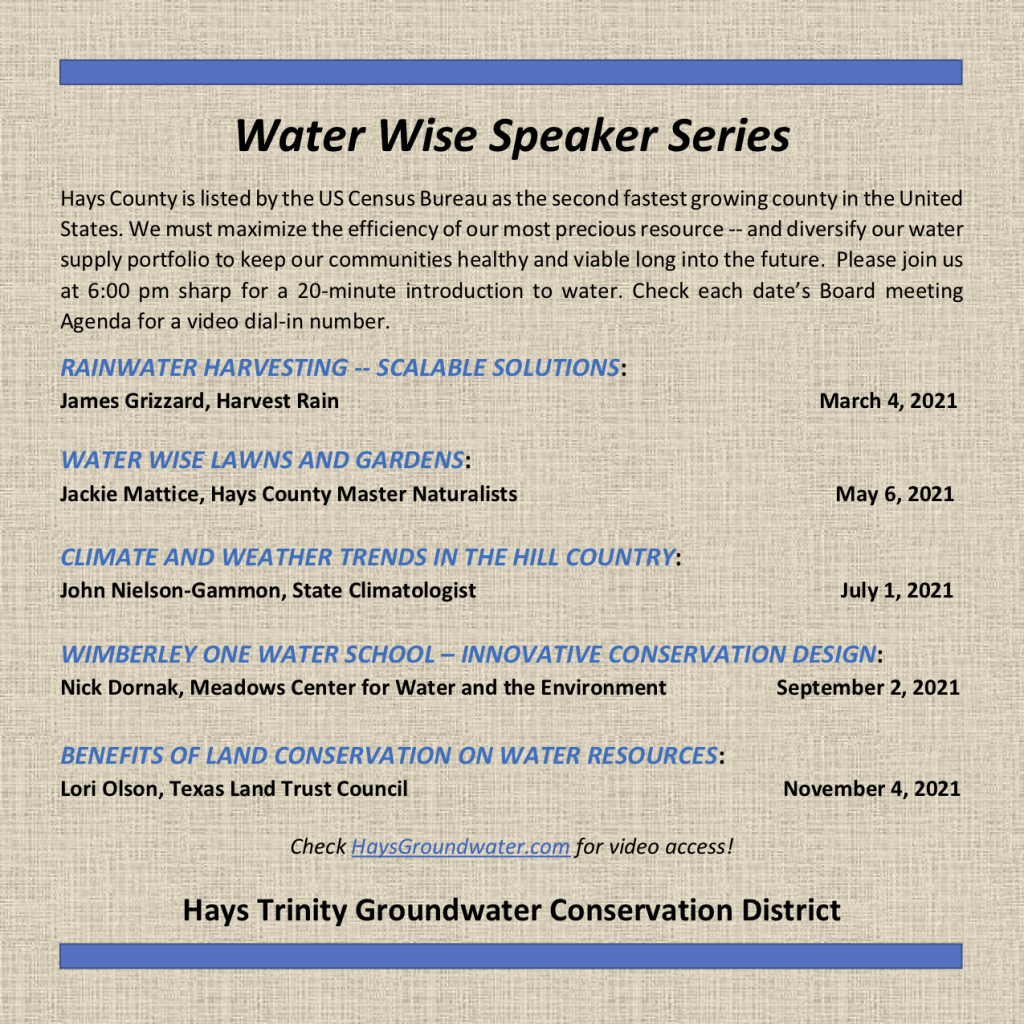Water Wise Speaker Series flyer for Hays Trinity Groundwater Conservation District 2021