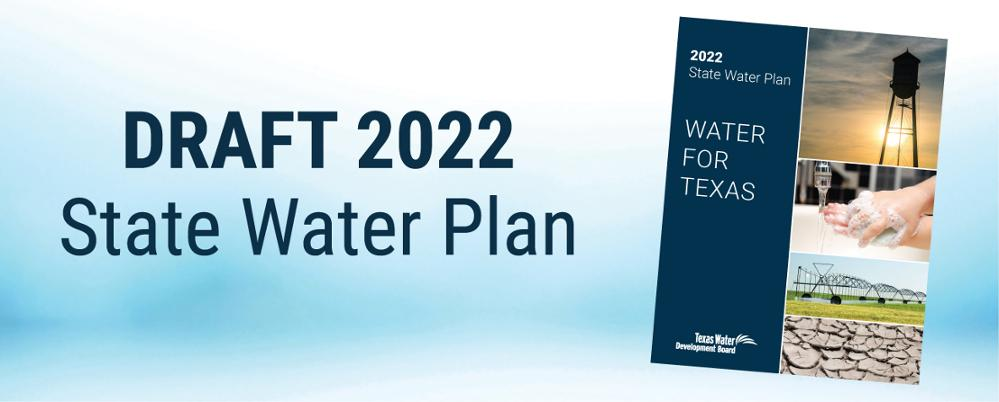 Opportunity To Comment On The Draft 2022 State Water Plan