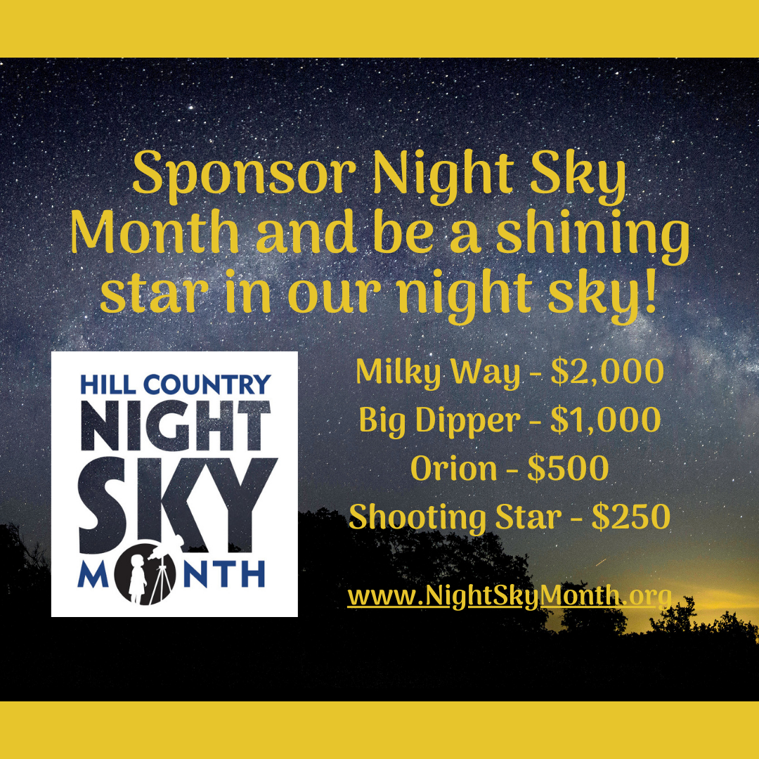 Be A Sponsor, Be A Star At This October's Hill Country Night Sky Month!