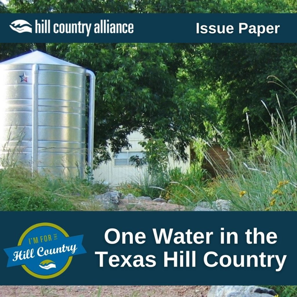 """Image of a rainwater harvesting tank next to a gravel trail with wildflowers growing on the side. Text reads """"Hill Country Alliance Issue Paper: One Water in The Texas Hill Country"""""""