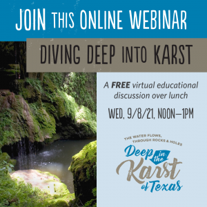 Text reads: join this online webinar - Diving deep into karst. A free virtual education discussion and lunch. Wed. 9/8 12 Noon - 1 PM