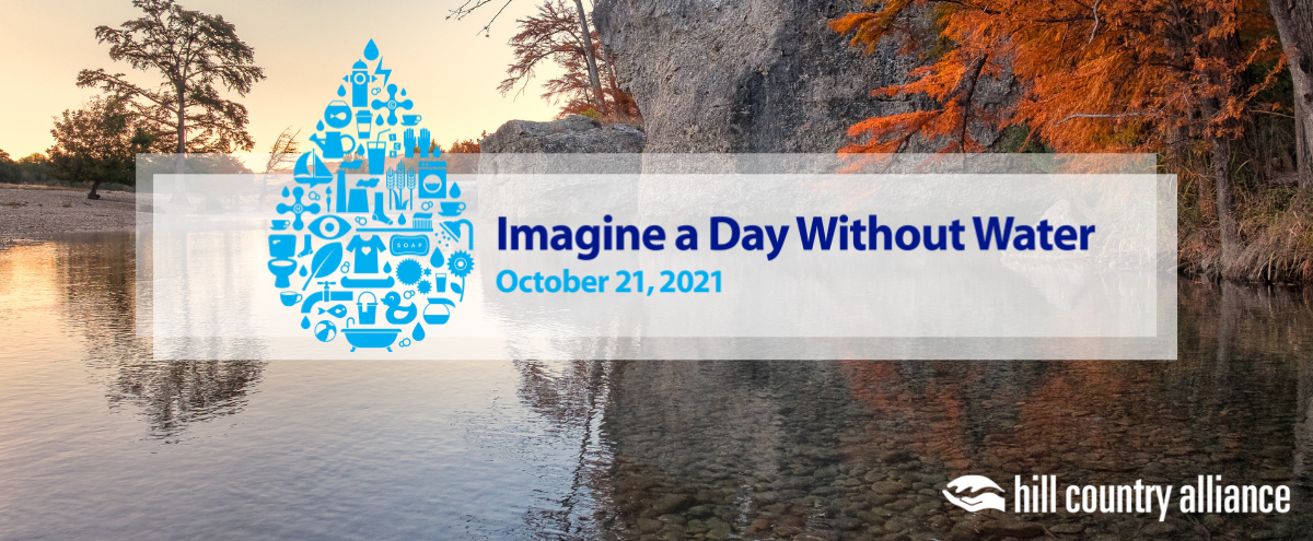 """A water drop with the words """"Imagine a Day without Water: October 21, 2021"""" is superimposed over a clear fall morning on the Frio River."""
